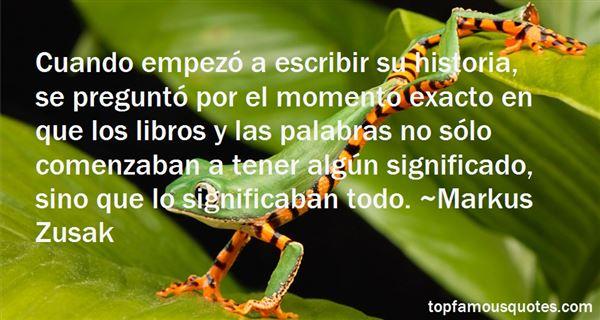 Quotes About Escribir