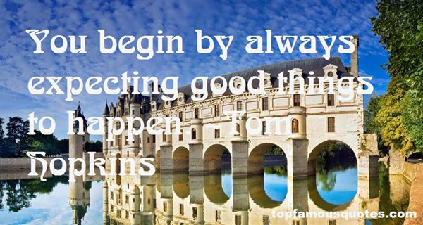 Quotes About Expecting Good Things