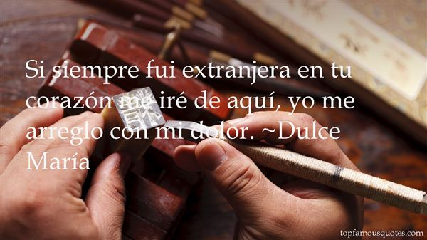Quotes About Extranjera