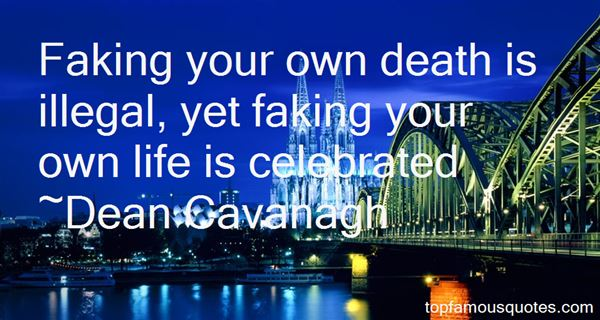 Quotes About Faking Death