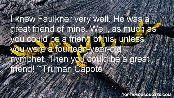 Quotes About Faulkner