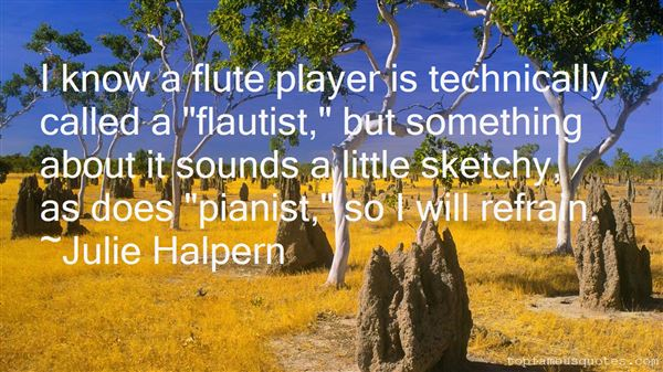 Quotes About Flautist