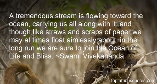 Quotes About Flowing With Life