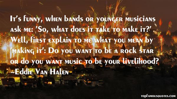 Quotes About Funny Bands