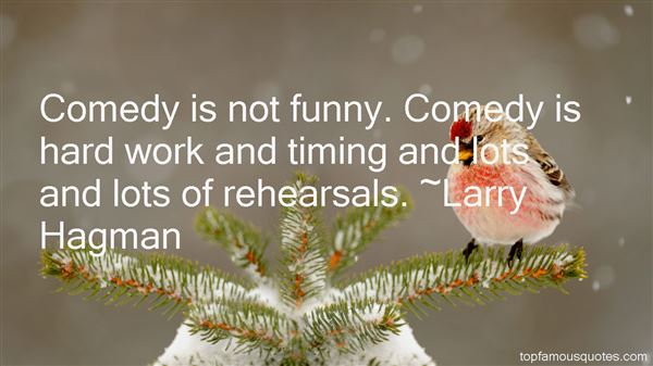 Quotes About Funny Rehearsals