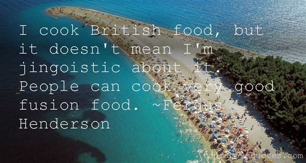 Quotes About Fusion Food