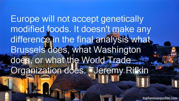 Quotes About Genetically Modified Foods