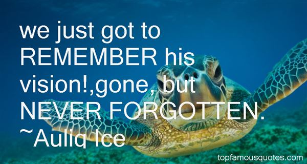 Quotes About Gone But Never Forgotten