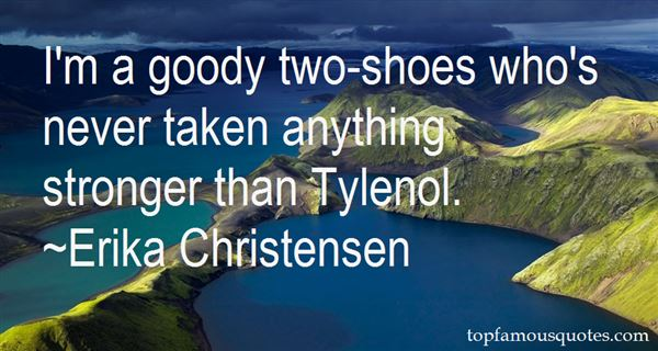 Quotes About Goody Two Shoes