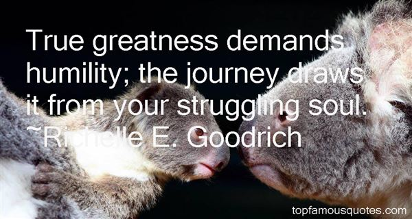 Quotes About Greatness And Humility