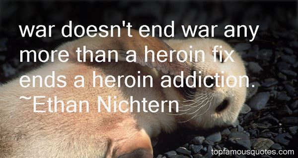 Heroin Addiction Quotes: best 8 famous quotes about Heroin