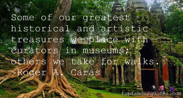 Quotes About Historical Museums
