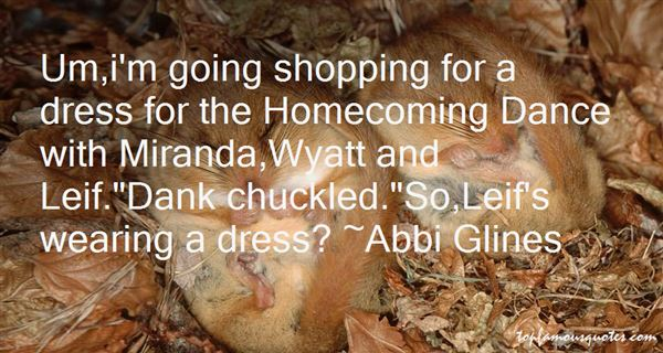 Quotes About Homecoming Dance