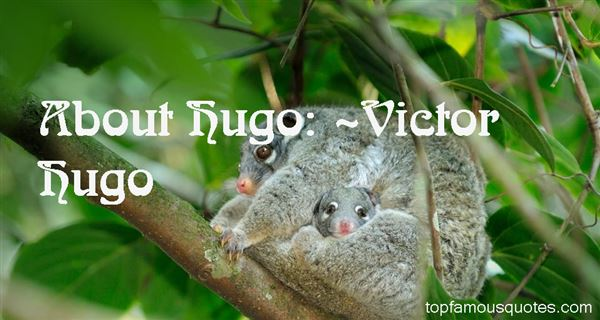 Quotes About Hugo