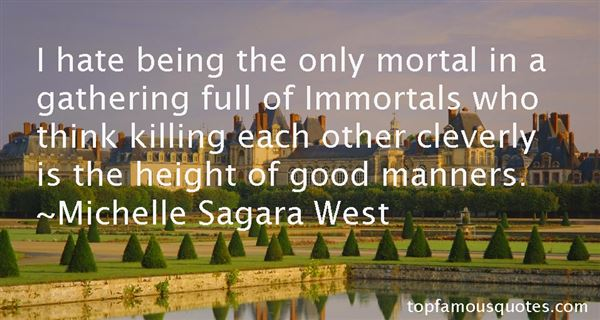 Quotes About Immortals