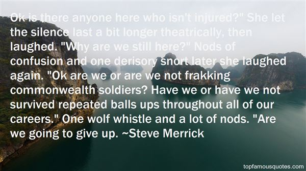 Quotes About Injured Soldiers