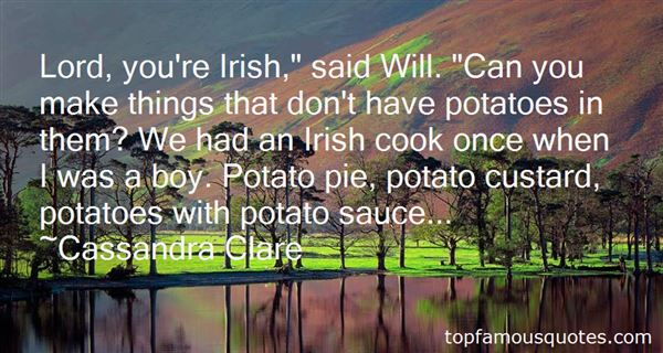 Quotes About Irish Potatoes