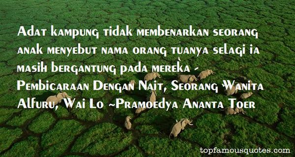 Quotes About Kampung