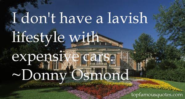 Quotes About Lavish Lifestyle
