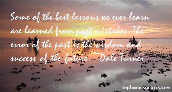 Quotes About Lessons Learned From The Past