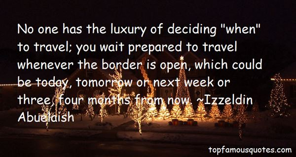 Quotes About Luxury Travel