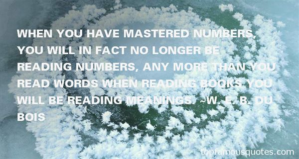 Quotes About Mastered