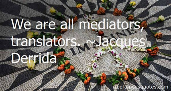 Quotes About Mediator