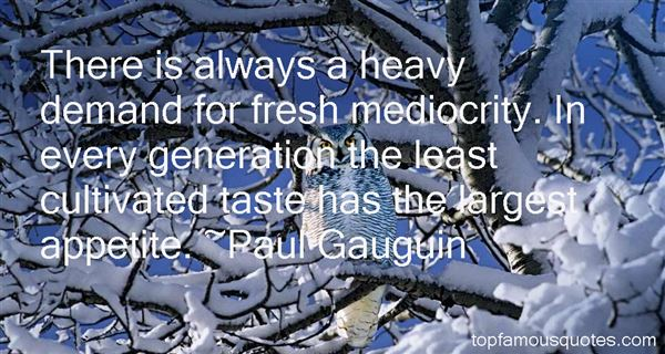 Quotes About Mediocrity