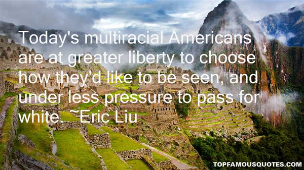 Quotes About Multiracial