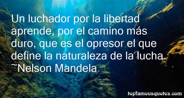 Quotes About Naturaleza