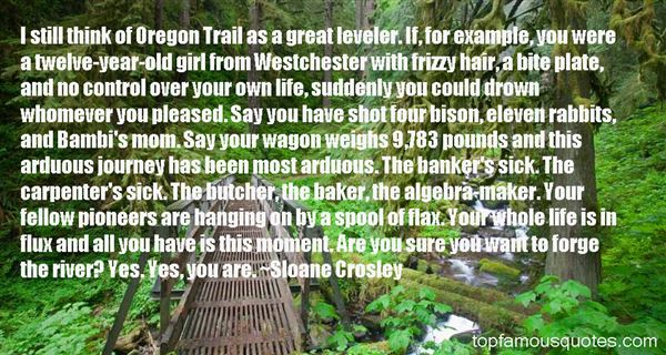 Quotes About Oregon Trail
