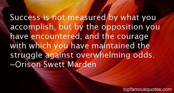 Quotes About Overwhelming Odds