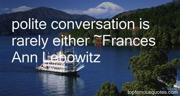Quotes About Polite Conversation