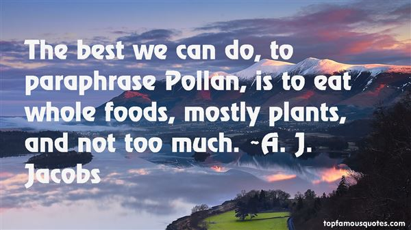 Quotes About Pollan