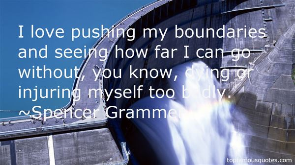 Quotes About Pushing Boundaries