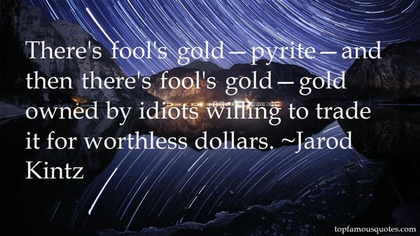 Quotes About Pyrite