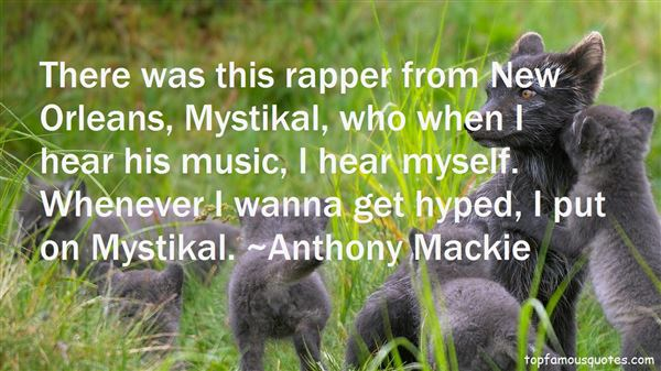 Quotes About Rap New Orleans
