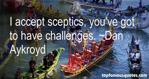 Quotes About Sceptics