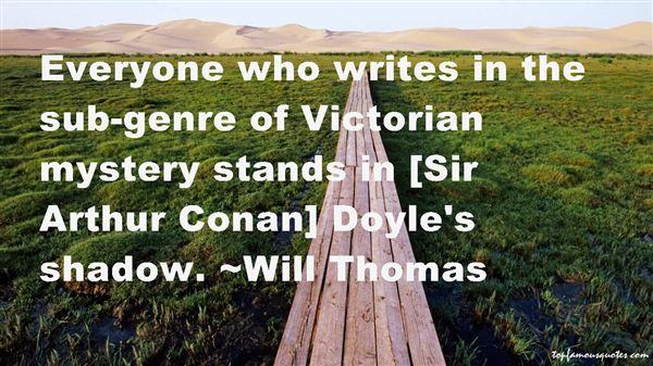 Quotes About Sir Arthur Conan Doyle