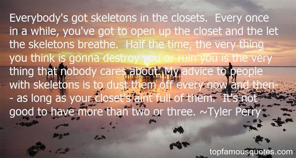 Quotes About Skeleton In The Closet