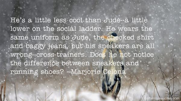 Quotes About Sneakers Shoes