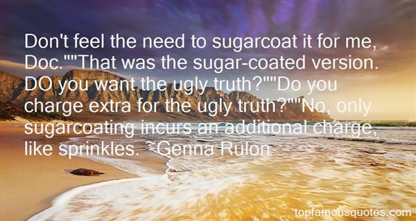 Quotes About Sugar Coating