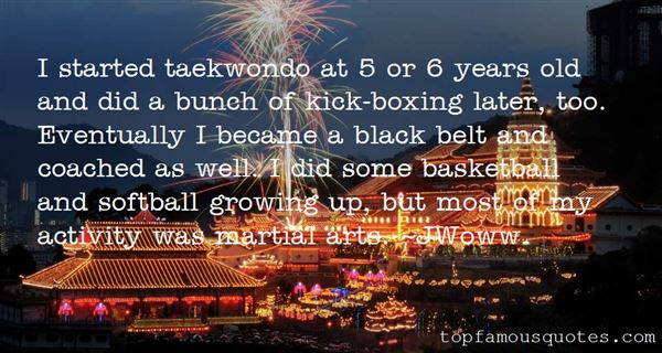 Quotes About Tae Kwon Do