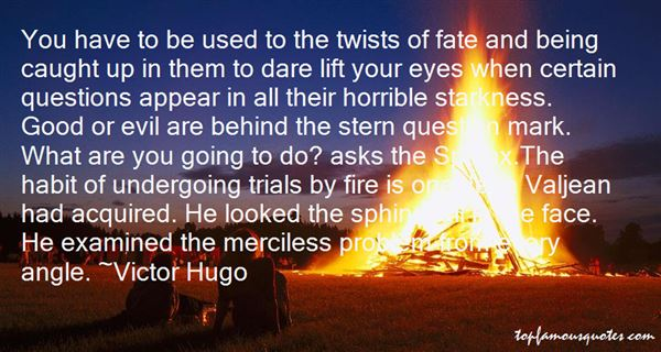 Quotes About Trial By Fire