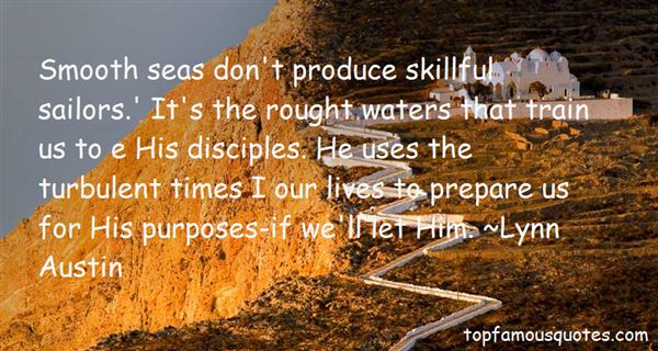 Quotes About Turbulent Times