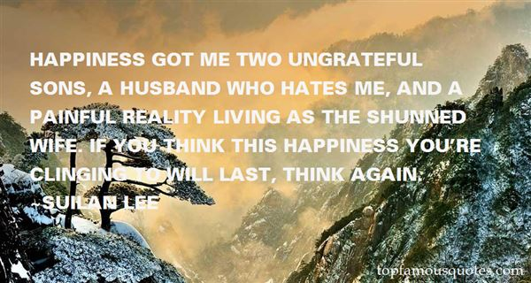 Quotes About Ungrateful Wife