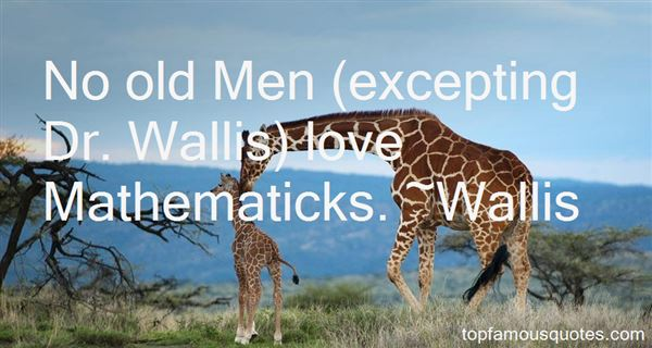 Quotes About Wallis