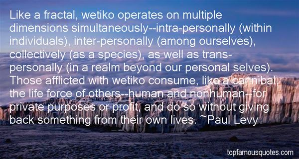 Quotes About Wetiko