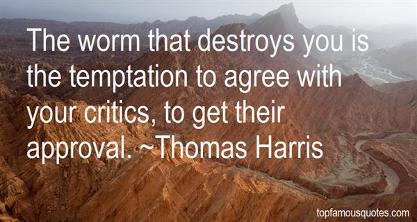 Quotes About Your Critics