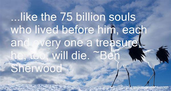 Quotes About 7 Billion